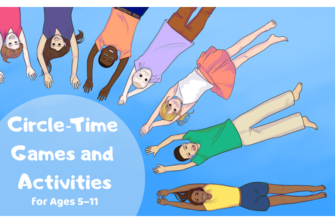 37 Fun Circle-Time Games and Activities: A Must for Any ...