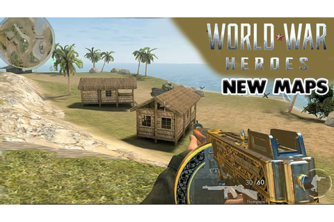 WORLD WAR HEROES - NEW MAPS ( PACIFIC ISLAND & FINLAND ...