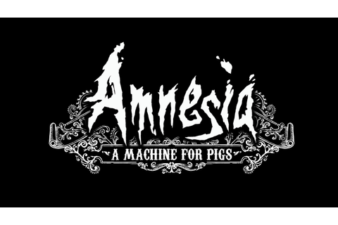 The Good the Bad and the Insulting: Amnesia: A Machine for ...