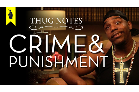 Crime and Punishment - Thug Notes Summary and Analysis ...