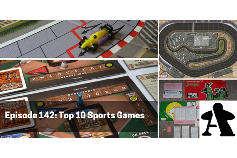 Episode 142 - Top 10 Sports Games - Board Gamers Anonymous