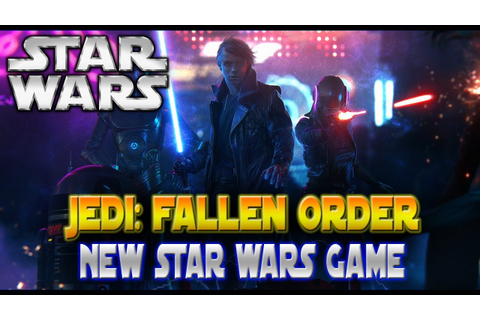 NEW STAR WARS GAME! Jedi: Fallen Order Confirmed at EA Play