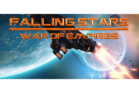 Falling Stars - War of Empires für PC - Steckbrief ...