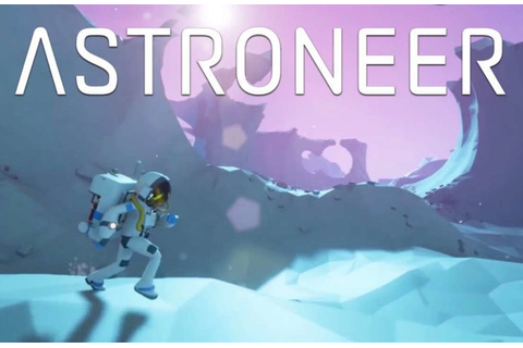 Astroneer game comes to Windows 10 and Xbox One