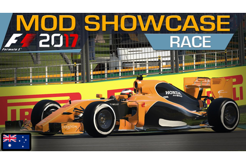 F1 2017 (F1 2016 Game) MOD SHOWCASE: AUSTRALIAN GRAND PRIX ...