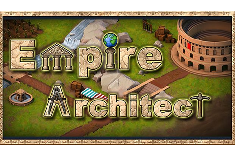 Empire Architect Free Download | Torrent Pc Skidrow Games