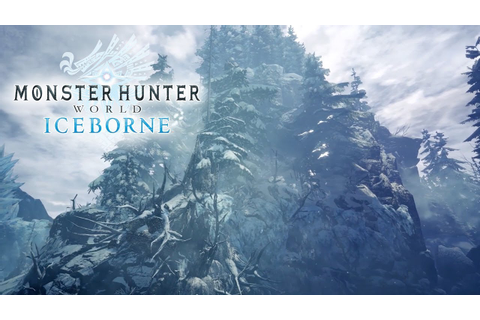 Monster Hunter World Iceborne - Welcome To Hoarfrost Reach ...