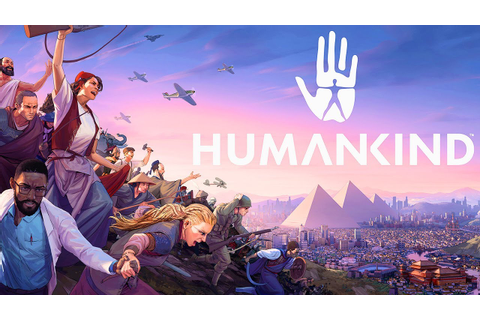 "Humankind - Official ""Your Story"" Gameplay Trailer 