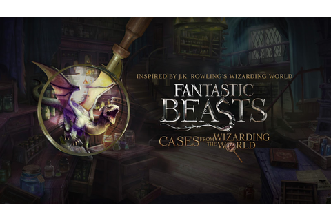 Fantastic Beasts: Cases from the Wizarding World Now ...