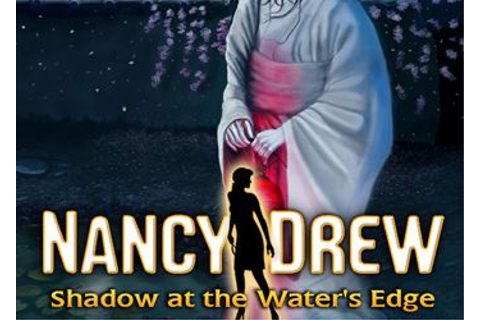 "Nancy Drew: Shadow at the Waters Edge » ""Игромания"" - Чит ..."