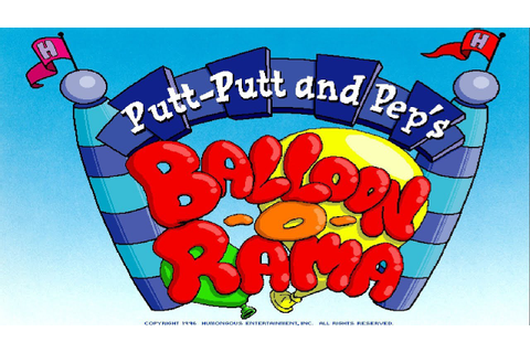 Putt-Putt and Pep's Balloon-O-Rama Full Playthrough - YouTube
