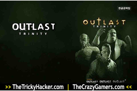 Outlast Trinity Free Download Full Version Game PC