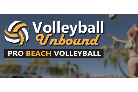 Volleyball Unbound - Pro Beach Volleyball on Steam