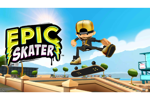 Epic Skater - Android Apps on Google Play