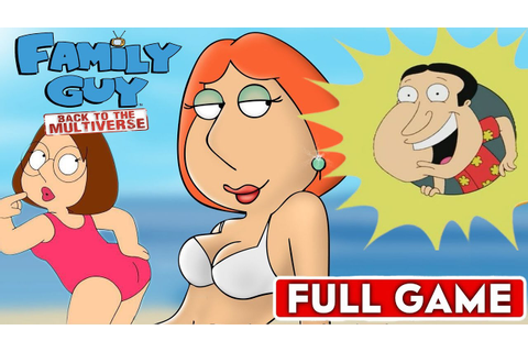FAMILY GUY: BACK TO THE MULTIVERSE - Full Game Walkthrough ...