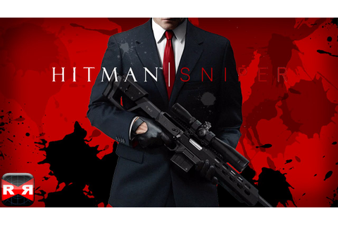 Hitman: Sniper (By SQUARE ENIX) - iOS / Android ...