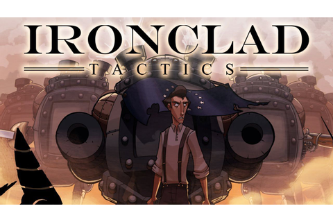Recensione Ironclad Tactics - Everyeye.it
