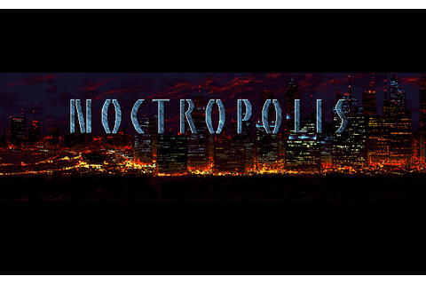 Noctropolis (1994) by Flashpoint Productions MS-DOS game