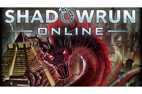 Shadowrun Online by Cliffhanger Productions —Kickstarter