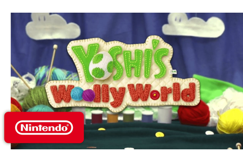 Yoshi's Woolly World - Game Trailer for PAX 2015 - YouTube