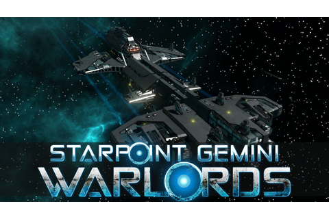 What is... Starpoint Gemini Warlords (Sandbox Empire ...