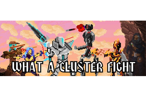 What a Cluster Fight Out now on Steam | Invision Game ...