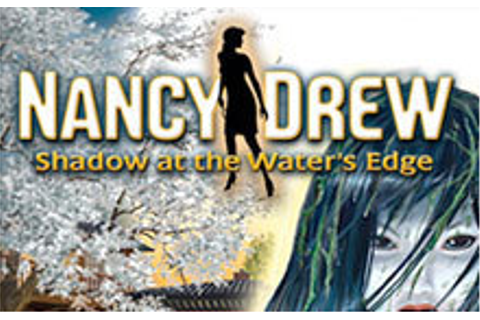 Nancy Drew: Shadow at the Water's Edge | wingamestore.com