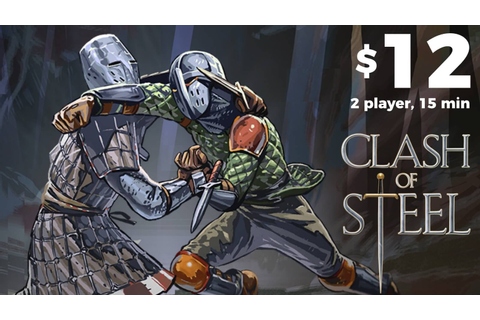 Clash of Steel: A Tactical Card Game of Medieval Duels by ...