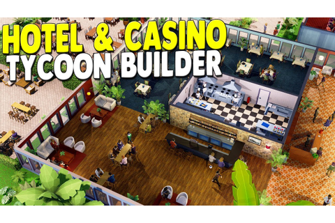 HOTEL TYCOON BUILDER SIMULATOR | Building EPIC Hotels ...