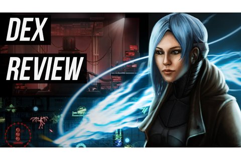 Dex Steam Game / First Impression Review / 2D Cyberpunk ...