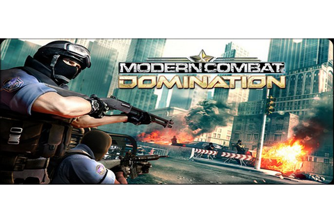 Modern Combat : Domination (Free PC Action/War Game ...