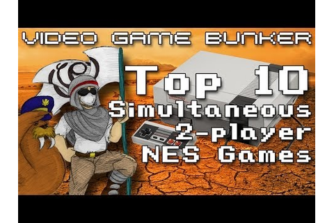 Top 10 Simultaneous 2-Player NES Games - Video Game Bunker ...