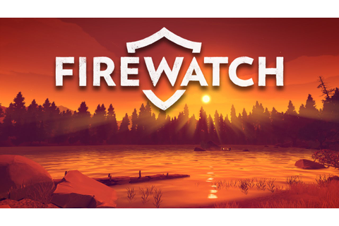 Firewatch: The Most Downloaded PS4 Game In February - The ...