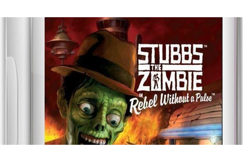 Stubbs The Zombie In Rebel Without A Pulse Game - Free ...