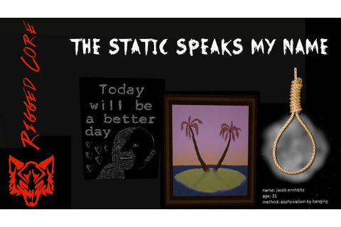 The Static Speaks My Name - YouTube
