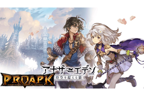 Another Eden Gameplay Android / iOS (JP) - YouTube
