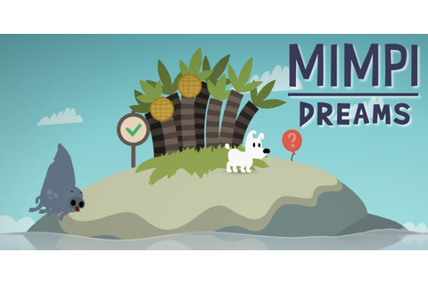Mimpi Dreams – [T'as 5 minutes ?] – Game Side Story