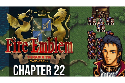 Fire Emblem: Thracia 776 :: Chapter 22 :: Across the River ...