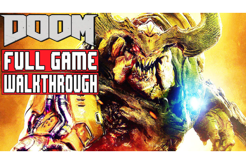 DOOM Gameplay Walkthrough Part 1 FULL GAME (1080p) DOOM ...