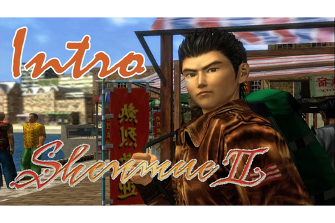 [01] Shenmue II HD - MY ACTUAL FAVORITE VIDEO GAME - Let's ...