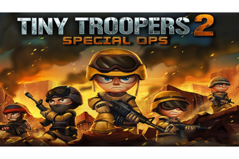 Tiny Troopers 2: Special Ops - Universal - HD Gameplay ...