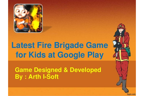 Latest fire brigade game for kids at google play