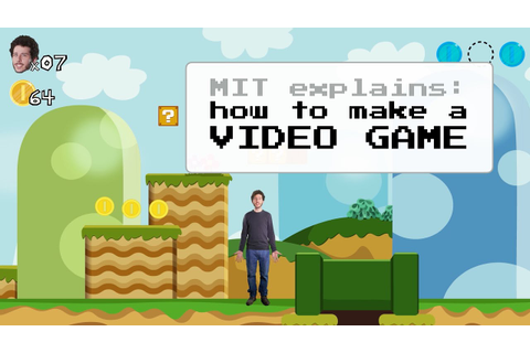 MIT Explains: How To Make a Video Game - YouTube