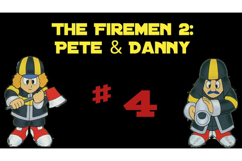 The Firemen 2~ Pete & Danny Ps1 (Indonesia) #4 - YouTube