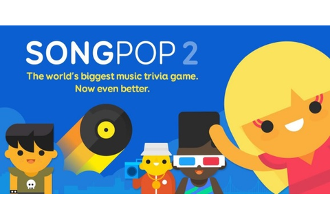 SongPop sequel aims to build on 100M fans of the original ...