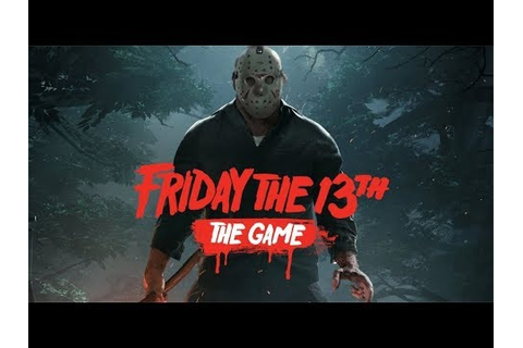 So About That Friday the 13th Game... - YouTube