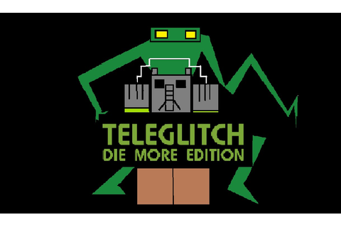 Let's Play Teleglitch: Die More Edition Episode 1 - YouTube