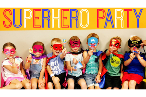 Superhero Birthday Party Ideas: DC Comics & Marvel ...