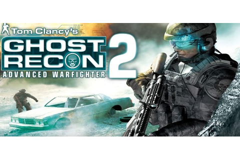 Tom Clancy's Ghost Recon Advanced Warfighter 2 - Free ...