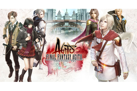 Final Fantasy Agito Releases on IOS & Android in Japan ...